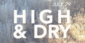 Holland Project presents: High & Dry @ Holland Project | Reno | Nevada | United States