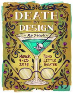 Reno Little Theater presents: Death By Design @ Reno Little Theater | Reno | Nevada | United States