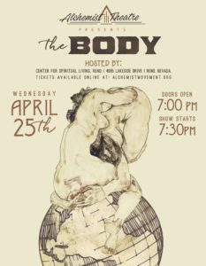 The Alchemist Theater presents: The Body @ The Center for Spiritual Living | Reno | Nevada | United States
