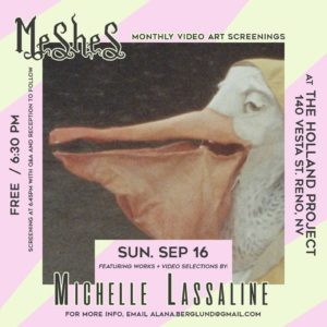 Holland Project presents: Meshes Video Night w/ Michelle Lassaline @ Holland Project | Reno | Nevada | United States