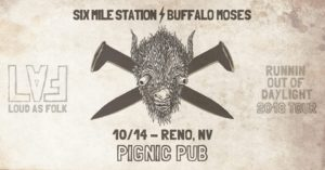 Pignic presents: Six Mile Station & Buffalo Moses 4 Year Anniversary Party @ Pignic Pub & Patio | Reno | Nevada | United States