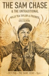 The Saint presents: The Sam Chase & The Untraditional / Willy Tea Taylor @ The Saint | Reno | Nevada | United States