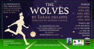 Good Luck Macbeth presents: The Wolves @ Good Luck Macbeth