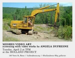 Holland Reno presents: Meshes Video Art feat. Angela Dufresne @ Holland Project